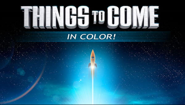 Things To Come (in Color) on FREECABLE TV