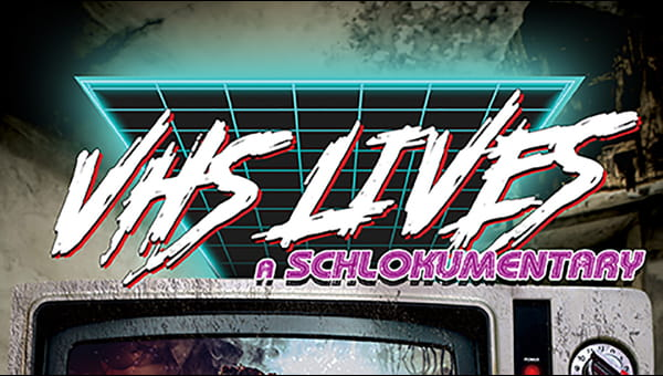 VHS Lives! A Schlockumentary on FREECABLE TV