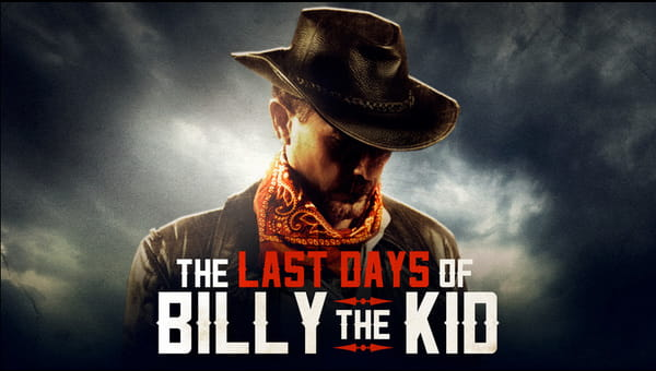 The Last Days of Billy the Kid on FREECABLE TV