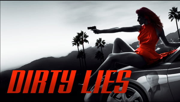Dirty Lies on FREECABLE TV