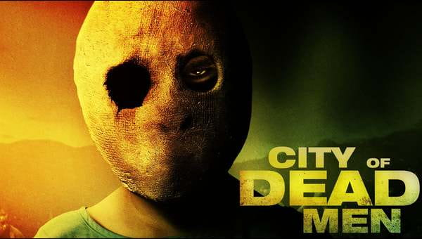 City Of Dead Men on FREECABLE TV