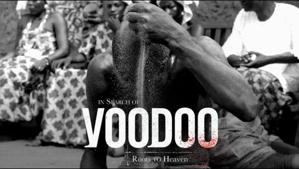 In Search of Voodoo: Roots to Heaven on FREECABLE TV