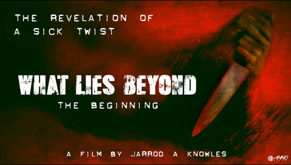 What Lies Beyond: The Beginning on FREECABLE TV