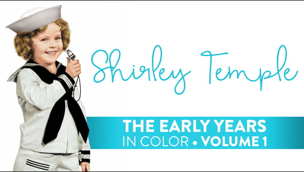 Shirley Temple Early Years Volume 1 (In Color) on FREECABLE TV