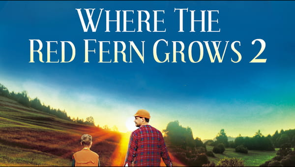 Where the Red Fern Grows: Part Two on FREECABLE TV