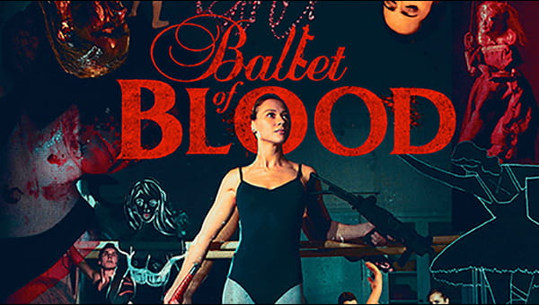 Ballet of Blood on FREECABLE TV