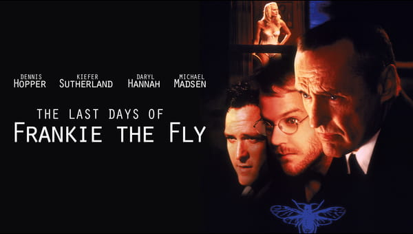 The Last Days Of Frankie The Fly on FREECABLE TV