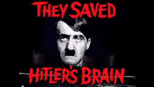 They Saved Hitler's Brain on FREECABLE TV