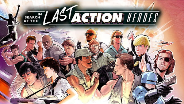 In Search of the Last Action Heroes on FREECABLE TV