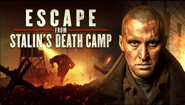 Escape from Stalin's Death Camp on FREECABLE TV