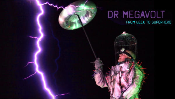 Dr. Megavolt: From Geek to Superhero on FREECABLE TV