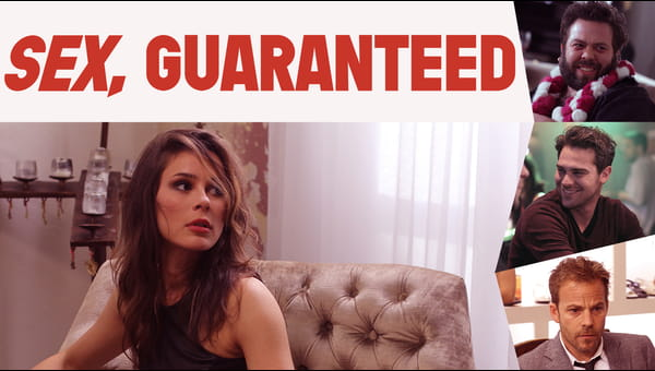 Sex, Guaranteed on FREECABLE TV