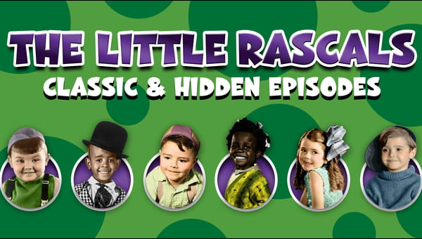 The Little Rascals: Classic and Hidden Episodes on FREECABLE TV