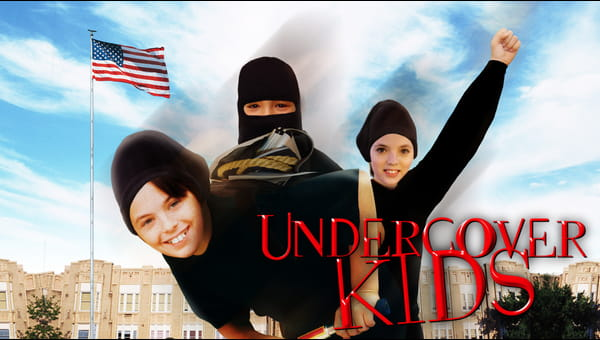 Undercover Kids on FREECABLE TV