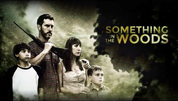 Something In The Woods on FREECABLE TV