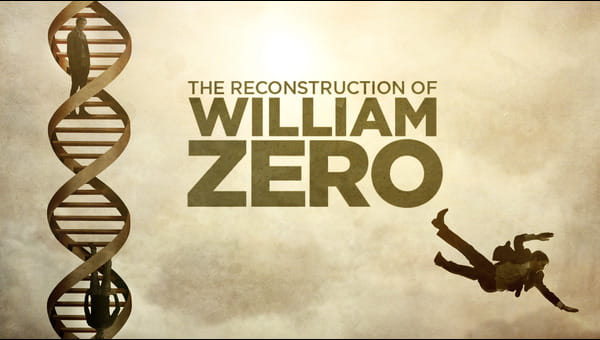 The Reconstruction of William Zero on FREECABLE TV