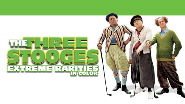 Three Stooges: Extreme Rarities (In Color) on FREECABLE TV
