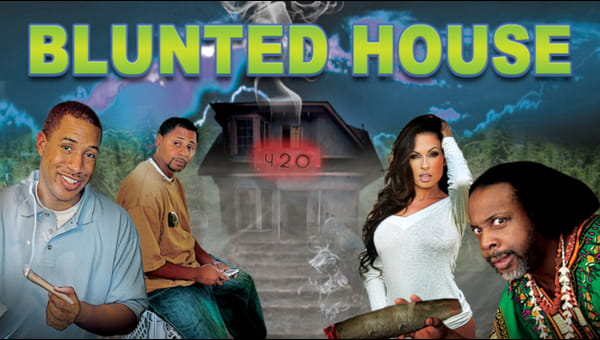 Blunted House on FREECABLE TV