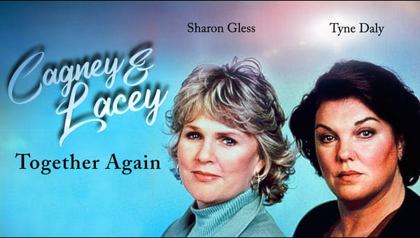 Cagney & Lacey: Together Again on FREECABLE TV