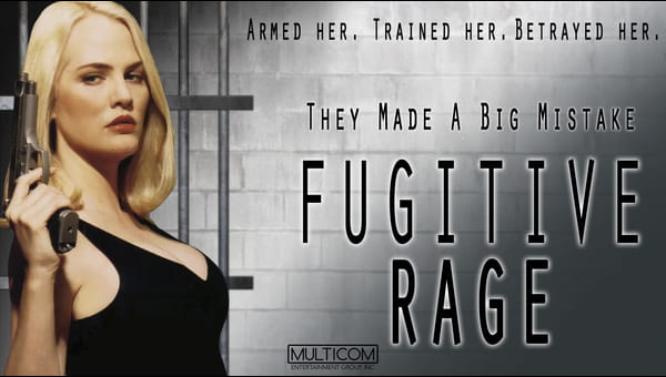 Fugitive Rage on FREECABLE TV