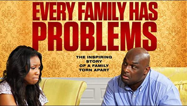 Every Family Has Problems on FREECABLE TV