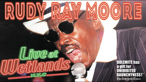 Rudy Ray Moore Live at Wetlands on FREECABLE TV