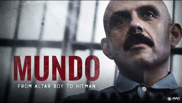 Mundo: From Altar Boy To Hitman on FREECABLE TV