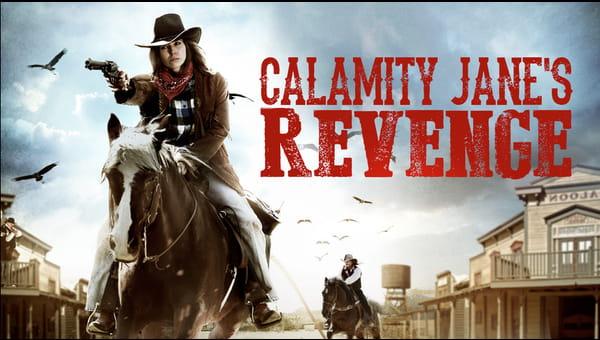 Calamity Janes Revenge on FREECABLE TV