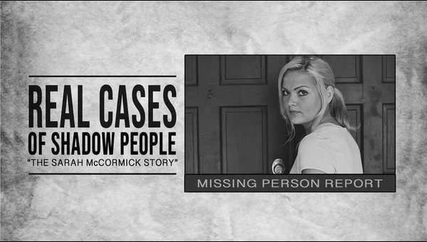 Real Cases of Shadow People: The Sarah McCormick Story on FREECABLE TV