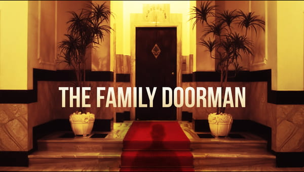The Family Doorman on FREECABLE TV