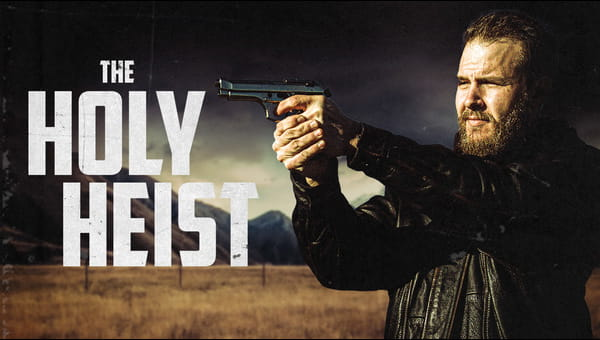 The Holy Heist on FREECABLE TV