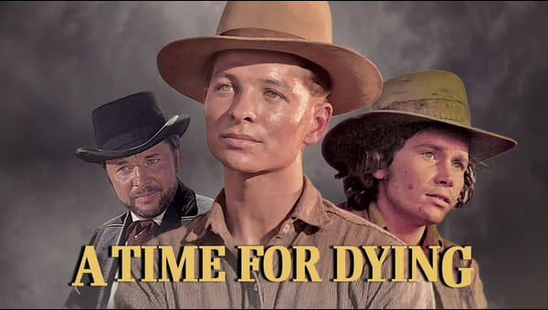 A Time For Dying on FREECABLE TV