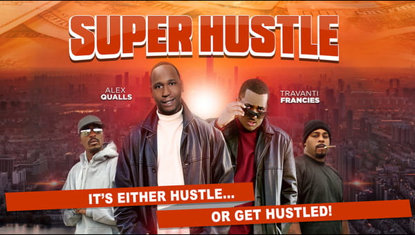 Super Hustle on FREECABLE TV