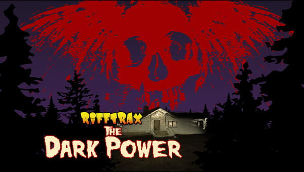RiffTrax: The Dark Power on FREECABLE TV