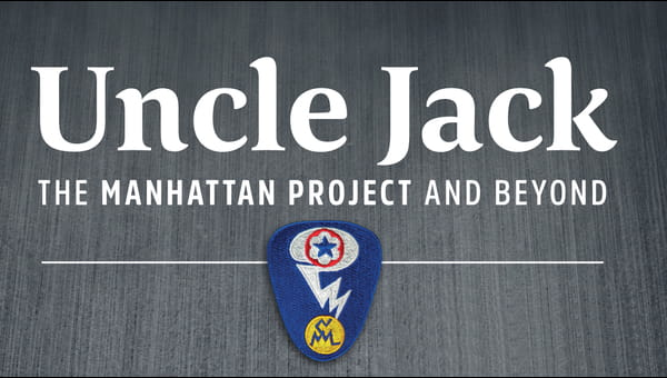 Uncle Jack: The Manhattan Project and Beyond on FREECABLE TV