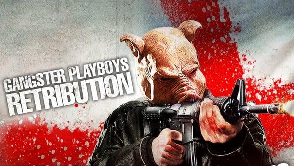 Gangster Playboys Retribution on FREECABLE TV