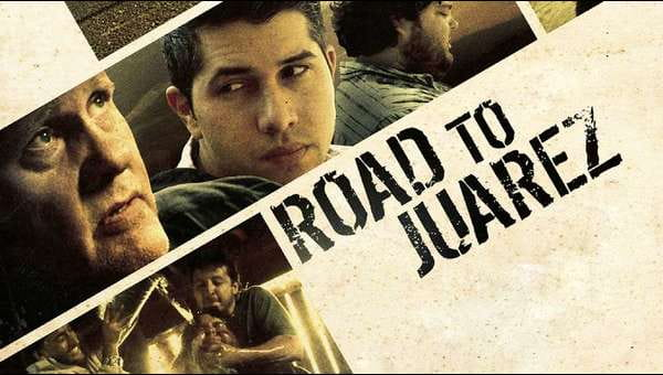 Road To Juarez on FREECABLE TV