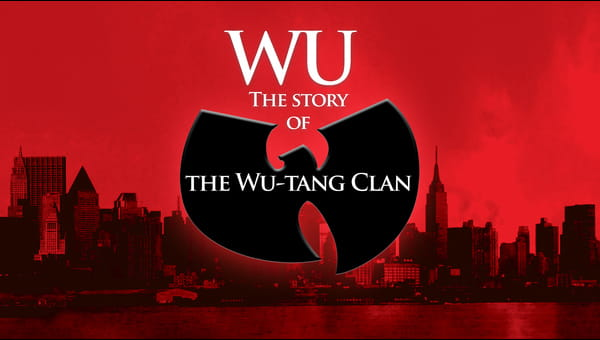 Wu: The Story of the Wu-Tang Clan on FREECABLE TV