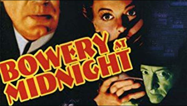 Bowery at Midnight on FREECABLE TV