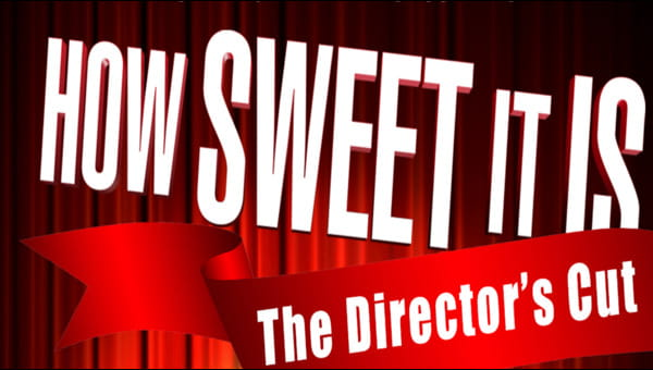 How Sweet It Is: The Director's Cut on FREECABLE TV