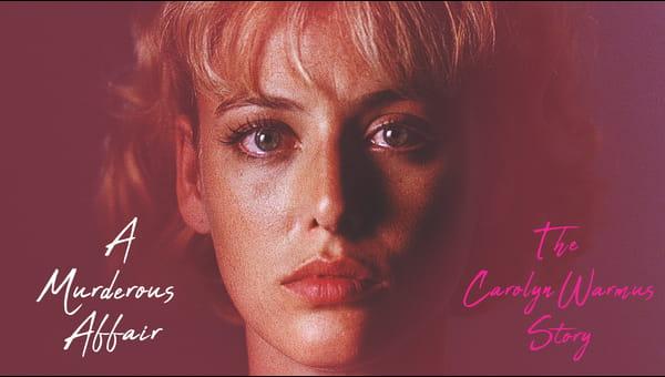 A Murderous Affair: The Carolyn Warmus Story on FREECABLE TV