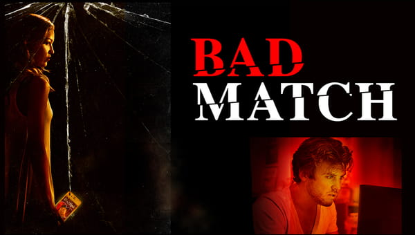 Bad Match_fka Good Match on FREECABLE TV