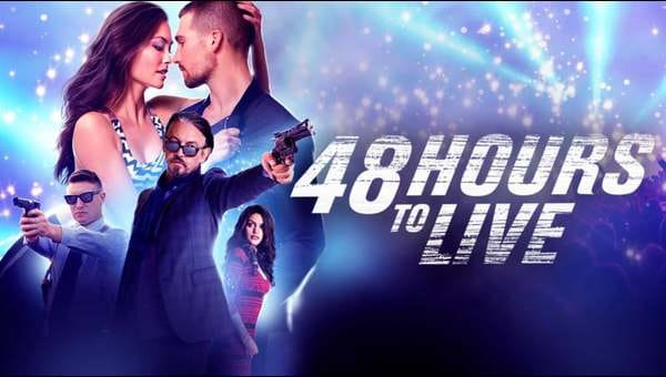 48 Hours to Live on FREECABLE TV