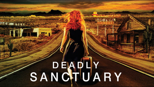 Deadly Sanctuary on FREECABLE TV