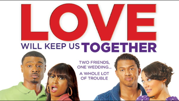 Love Will Keep Us Together on FREECABLE TV